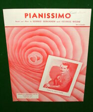 PIANISSIMO Sheet Music ©1947 Sheet Music Piano Vocal Printed in Canada VG COND'N