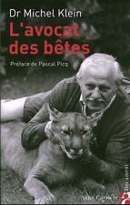 Livre l'avocat des bêtes Dr Michel Klein Book idéal pour cadeau