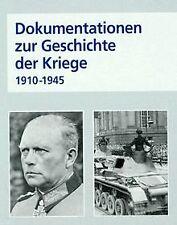 Dokumentation zur Geschichte der Kriege 1910 - 1945 von ...   Buch   Zustand gut