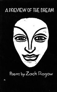 "ZACK ROGOW ""A PREVIEW OF THE DREAM"" POEMS 1985 1ST EDITION"