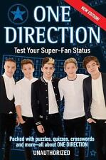 One Direction: Test Your Super-Fan Status: Packed with Puzzles, Quizzes,