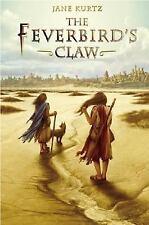 The Feverbird's Claw by Kurtz, Jane