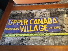 Vintage Upper Canada Morrisburg Village Ontario Cardboard Sign Travel Sign