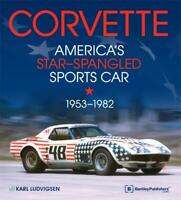 """Corvette: America's Star-Spangled Sports Car 1953-1982~""""bible""""~769 Pages~NEW HC!"""
