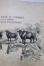 Camargue BURNAND et OBERTHUR Toute la Camargue 1938