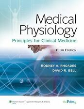Medical Physiology: Principles for Clinical Medicine 3rd ed by Rhoades & Bell