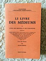 Alla Kardec * Le Livre des Médiums * Dervy-Livres 1982 * Très Bon Etat