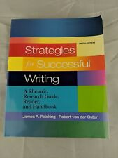 Strategies for Successful Writing: A Rhetoric, Research Guide, Reader and Handbo