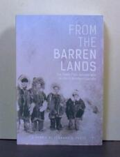 Fur Trade, First Nations and a Life in Northern Canada, From the Barren Lands
