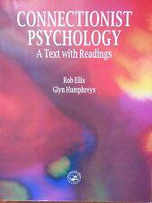 TEXTBOOK CONNECTIONIST PSYCHOLOGY A Text w Readings, Rob Ellis Glyn Humphreys