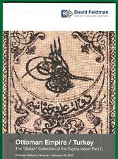 The Sultan Collection of the Tughra Issue of Turkey, David Feldman, Feb. 2, 2013