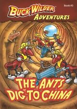 The Ants Dig To China (Buck Wilder Adventures) by Timothy Smith