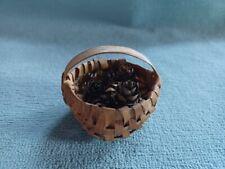 Handmade Antique Vintage Mini Miniature Doll Basket W/ Small Tiny Pinecones