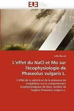 L'effet du NaCl et Mo sur l'écophysiologie de  Phaseolus vulgaris L.: L'effet de