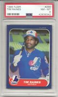 1986 FLEER #256 TIM RAINES, PSA 8 NM-MT, HOF, MONTREAL EXPOS, L@@K !
