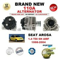 FOR SEAT AROSA 1.4 TDi 6H AMF 1998-2004 NEW ALTERNATOR 110A UNIT EO QUALITY