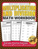 Multiplication and Division Math Workbook for 3rd 4th 5th Grades Everyday Pra...