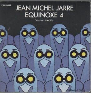 """Jean Michel Jarre Equinoxe 4 Version Inédite 45T 7"""" Inch SP 45 Tours"""