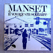 """DISQUE VINYLE 45 T FR/MANSET""""IL VOYAGE EN SOLITAIRE""""EMI 2C004-13088"""