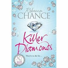 Killer Diamonds: A Glamorous, Thrilling Blockbuster Packed with Sex, Scandal an…