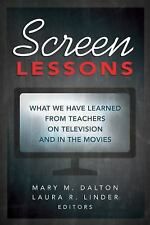 Screen Lessons: What We Have Learned from Teachers on Television and in the Movi