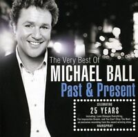 Michael Ball - Past and Present: The Very Best Of Michael Ball [CD]