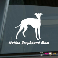 Italian Greyhound Mom Sticker Die Cut Vinyl - iggy ig