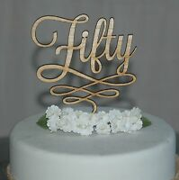 Wooden Fifty Birthday Cake Topper, Rustic, anniversary 50th cake decoration tail