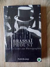 Brassaï.Proust und die Liebe zur Photographie Gebundene Ausgabe  – 14. Mai 2001