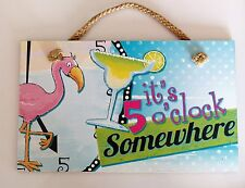 It's 5 O'Clock Somewhere Decorative Wooden Wall Bar Sign, Margaritas Beach
