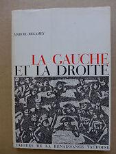 Marcel Regamey - La gauche et la droite. Essai
