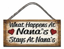 SHABBY CHIC FUNNY SIGN WHAT HAPPENS AT NANAS GIFT PRESENT