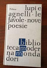 L47> LUPI E AGNELLI - LE FAVOLE - NOVE POESIE - TRILUSSA - 1964