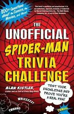 The Unofficial Spider-Man Trivia Challenge: Test Your Knowledge and Prove You're