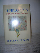 Buffalo Gals and Other Animal Presences Ursula Le Guin 1987 1st Ed. DJ Hardcover