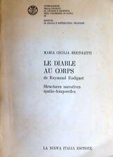 BERTOLETTI LE DIABLE AU CORPS DE RAYMOND RADIGUET STRUCTURES NARRATIVES... 1981