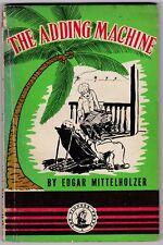 The Adding Machine by Edgar Mittelholzer - 1954 - 1st Edition - Rare