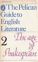 The Pelican Guide to English Literature, Volume 2: The Age of Shakespeare by BOR