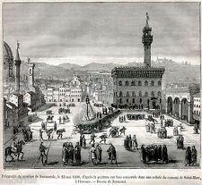 Firenze 1498: Supplizio di Savonarola. Giustizia.Stampa Antica.Passepartout.1880