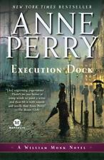 A William Monk Novel Execution Dock Book 16 by Anne Perry 2010 Paperback
