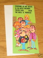 1960 's GET WELL GREETING CARD CHARMERS HUMOR OFFICE ILLNESS UNUSED