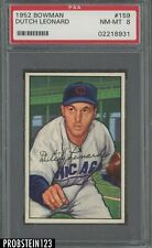 1952 Bowman SETBREAK #159 Dutch Leonard Chicago Cubs PSA 8 NM-MT