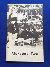 MOROCCO TWO - FIRST EDITION BY BRION GYSIN