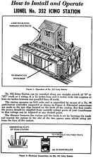 Copy of Lionel No. 352 Icing Station Instructions AND Service and Repair Manual