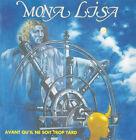 Mona Lisa - Avant Qu'il Ne Soit Trop Tard / Musea Records CD Neu