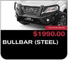 Brand New Genuine Navara NP300 Steel Bullbar F21604KE1AAU Wide Wheel Incl sprngs