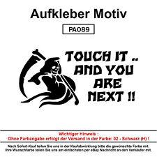 TOUCH IT AND YOU ARE - Autoaufkleber Aufkleber Fun Spaß Sticker Lustige Sprüche