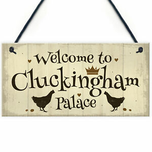 Welcome To Cluckingham Palace Novelty Garden Hanging Plaque Chicken Hen Sign