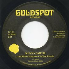 """Kenny Smith - Lord What's Happening / Go For Your Self Northern Soul Funk 45 7"""""""