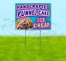 Handcrafted Funnel Cake Ice Cream 18x24 Yard Sign With Stake Corrugated Bandit
